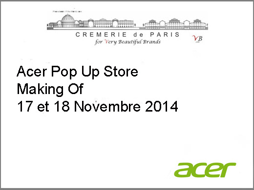 Acer Pop Up Store Making Of