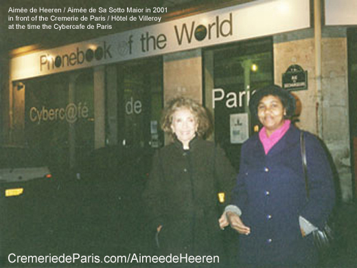 Aimee de Heeren and Aparicida in front of the Cremerie de Paris in 2001