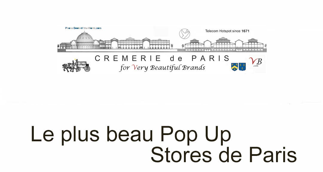 Le plus beaux Pop Up Stores de Paris